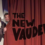 The Return of Vaudeville